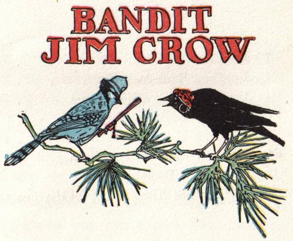 Bandit Jim Crow